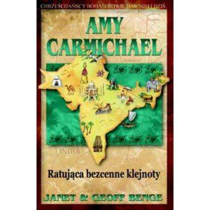 Amy Carmichael. Ratująca bezcenne klejnoty