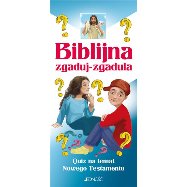 Biblijna zgaduj-zgadula. Quiz na temat Nowego Test