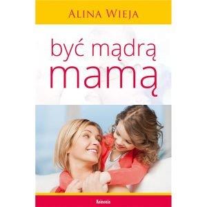 Być mądrą mamą