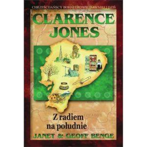 Clarence Jones. Z radiem na południe