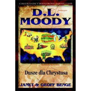 D.L. Moody. Dusze dla Chrystusa