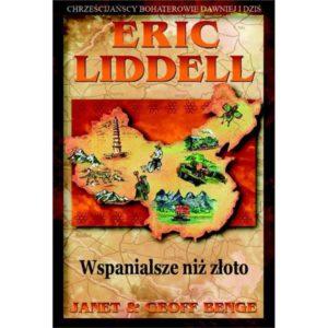 Eric Liddel. Wspanialsze niż złoto