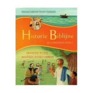 Historie Biblijne dla starszych dzieci