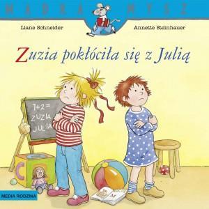 Mądra Mysz. Zuzia pokłóciła się z Julią