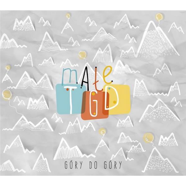 Małe TGD - Góry do góry
