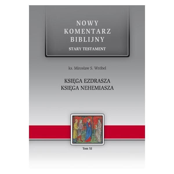 Nowy komentarz biblijny. Ks. Ezdrasza i Nehemiasza
