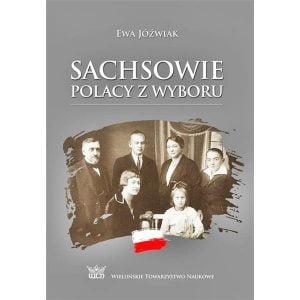 Sachsowie Polacy z wyboru