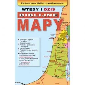 Wtedy i dziś. Biblijne mapy
