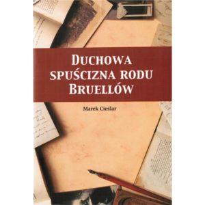 Duchowa spuścizna Rodu Bruellów